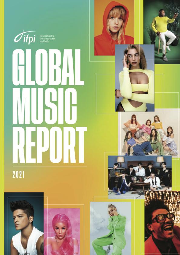 IFPIs Global Music Report 2021